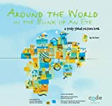 img - for Around the World in the Blink of an Eye: a truly global picture book book / textbook / text book