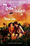 Mood Indigo: A Novel