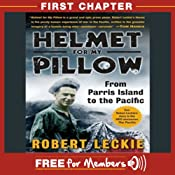 Helmet for My Pillow: First Chapter | [Robert Leckie]