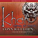 Khan: Empire of Silver: A Novel of the Khan Empire (       UNABRIDGED) by Conn Iggulden Narrated by Richard Ferrone