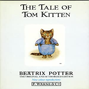 Tale of Tom Kitten | [Beatrix Potter]