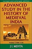 Advanced Study in the History of Medieval India(1000-1526) Vol. 1