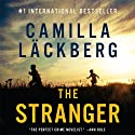 The Stranger: Fjällbacka Mysteries, Book 4 Audiobook by Camilla Läckberg Narrated by Simon Vance