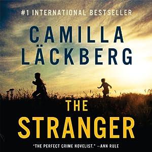 The Stranger: Fjällbacka Mysteries, Book 4 | [Camilla Läckberg]