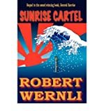img - for [ Sunrise Cartel ] By Wernli, Robert ( Author ) [ 2007 ) [ Paperback ] book / textbook / text book