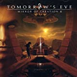 Mirror of Creation 2: Genesis II by TOMORROW's EVE (2006-10-17)
