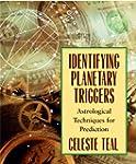 Identifying  Planetary Triggers: Astr...