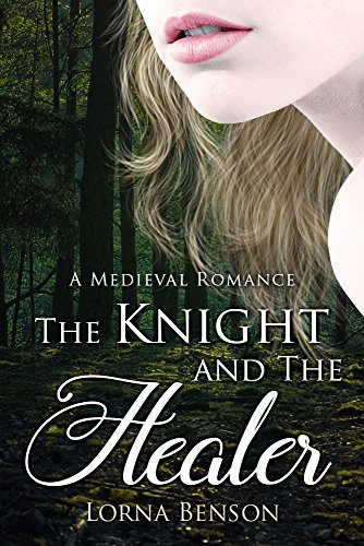 The Knight and The Healer by Lorna Benson