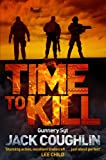 Time to Kill (Gunnery Sergeant Kyle Swanson Series)