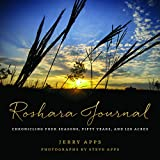 img - for Roshara Journal: Chronicling Four Seasons, Fifty Years, and 120 Acres book / textbook / text book