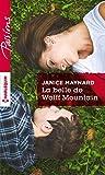 La belle de Wolff Mountain : Harlequin collection Passions