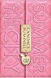 Summer and the City (Carrie Diaries) Candace Bushnell