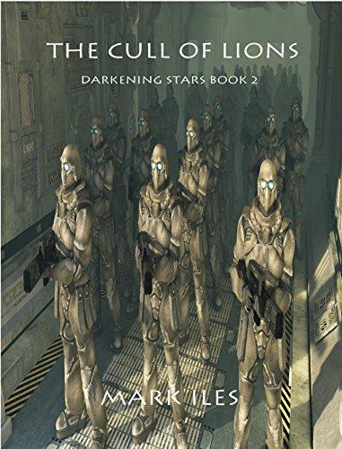 The Cull of Lions (Darkening Stars Book 2)