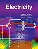 img - for Electricity 10th , Text edition by Gerrish, Howard H., Dugger Jr., William E., DeLucca, Kenneth (2009) Hardcover book / textbook / text book