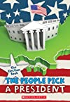 The Election Book: The People Pick a President [Paperback] [2012] (Author) Carolyn Jackson