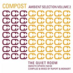 Compost Ambient Selection Vol. 2 - Continuous Mix by Rupert & Mennert