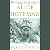 The Probable Future | [Alice Hoffman]