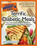 img - for The Complete Idiot's Guide to Terrific Diabetic Meals book / textbook / text book
