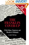 The Franklin Cover-up: Child Abuse, S...