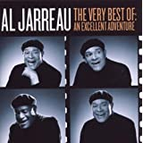 The Very Best Of: An Excellent Adventure ~ Al Jarreau