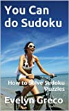 img - for You Can do Sudoku: How to Solve Sudoku Puzzles book / textbook / text book
