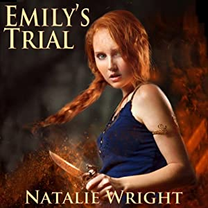 Emily's Trial: Akasha Chronicles, Book 2 | [Natalie Wright]