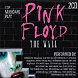 Pink Floyd the Wall: As Performed By Various Artists