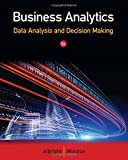 img - for Business Analytics: Data Analysis & Decision Making book / textbook / text book