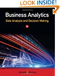 Business Analytics: Data Analysis & D...
