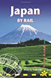 Ramsey Zarifeh Japan by Rail, 3rd: Includes Rail Route Guide and 27 City Guides