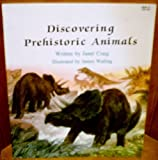 Discovering Prehistoric Animals (Learn-About Books) (0816717567) by Craig, Janet