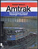 img - for Amtrak: The Us National Railroad Passenger Corporation book / textbook / text book