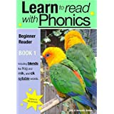 Learn to Read Rapidly with Phonics: Beginner Reader Book 1. A fun, colour in phonic reading scheme.by Sally Jones