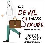 The Devil Wears Scrubs: A Short Comedic Novel | Freida McFadden