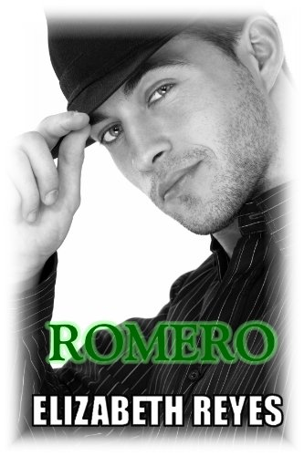 Elizabeth Reyes' Romero (The Moreno Brothers series #4) is our new Romance of the Week!