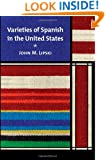 Varieties of Spanish in the United States (Georgetown Studies in Spanish Linguistics)
