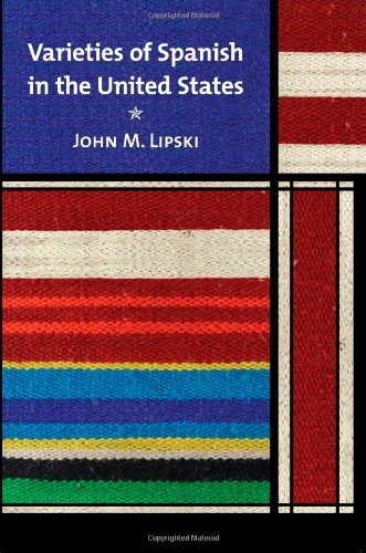 Varieties of Spanish in the United States (Georgetown...