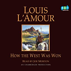 How the West Was Won | [Louis L'Amour]