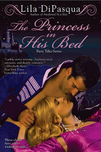 The Princess in His Bed (Fiery Tales #2)