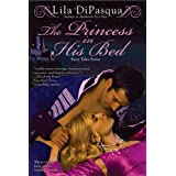 The Princess in His Bedby Lila DiPasqua