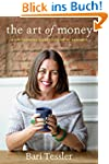 The Art of Money: A Life-Changing Gui...
