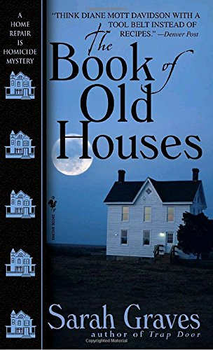 The Book of Old Houses (Home Repair Is Homicide Mysteries (Paperback))