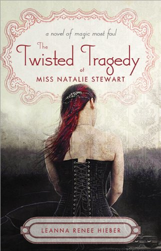 Image of The Twisted Tragedy of Miss Natalie Stewart (Magic Most Foul)