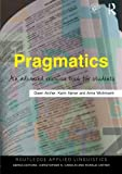 Pragmatics: An Advanced Resource Book for Students (Routledge Applied Linguistics)