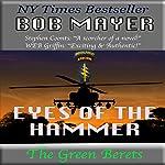 Eyes of the Hammer   Bob Mayer