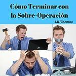 Cómo Terminar con la Sobre-Operación [How to Stop Over-Trading] | LR Thomas