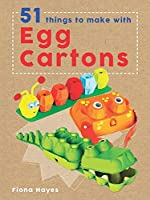 51 Things To Make With Egg Cartons