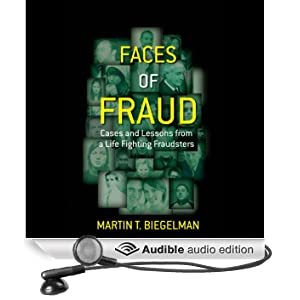 Faces of Fraud: Cases and Lessons from a Life Fighting Fraudsters (Unabridged)