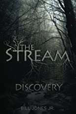 The Stream: Discovery (Volume 1)