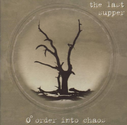 0-order-into-chaos-by-last-supper